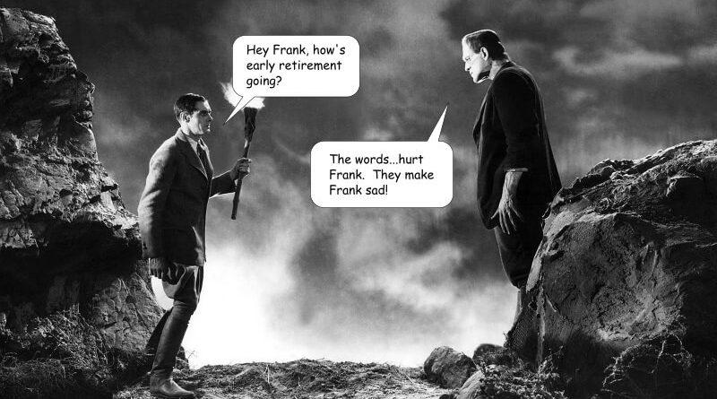 frank early retirement talk