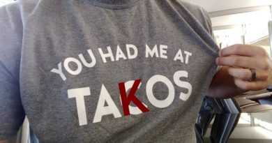 you had me at takos