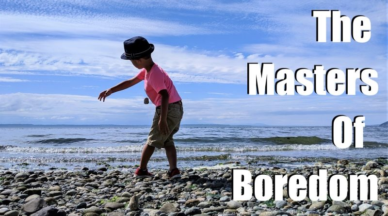masters of boredom